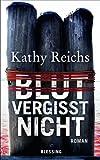 Blut vergisst nicht: Roman (German Edition)