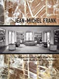 img - for Jean-Michel Frank: The Strange and Subtle Luxury of the Parisian Haute-Monde in the Art Deco Period book / textbook / text book