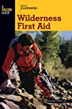 img - for Basic Illustrated Wilderness First Aid (Basic Essentials Series) book / textbook / text book
