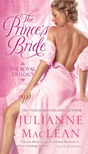 The Prince's Bride (Royal Trilogy) by Julianne MacLean