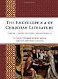 img - for The Encyclopedia of Christian Literature (2 Vol Set) book / textbook / text book