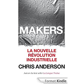 Makers: La nouvelle r�volution industrielle
