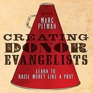 Creating Donor Evangelists Audiobook