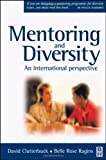 echange, troc David Clutterbuck, Lisa Matthewman, Belle Rose Ragins - Mentoring and Diversity: An International Perspective