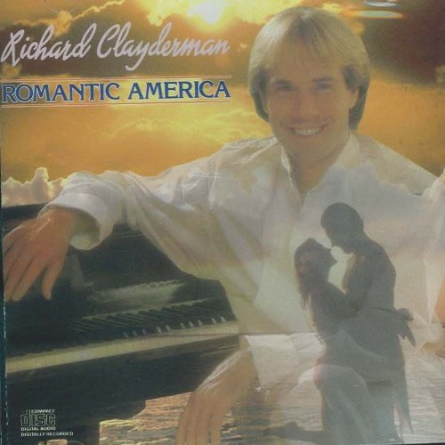 Richard Clayderman - Romantic America(Romantic Piano) - Zortam Music