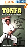 Tonfa: Karate Weapon of Self-Defense (Literary links to the Orient)