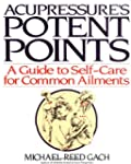Accupressure's Potent Points: A Guide...