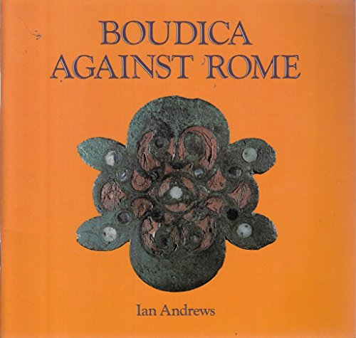 Boudica Against Rome (Cambridge Introduction to World History)