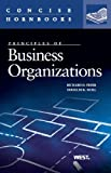 img - for Principles of Business Organizations (Concise Hornbook) book / textbook / text book
