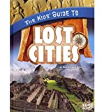 img - for Kids' Guide to Lost Cities (Edge Books) book / textbook / text book
