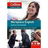 Collins Workplace English (includes audio CD and DVD)by James Schofield