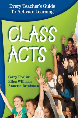 Class Acts; Every Teacher's Guide To Activate Learning, 2nd ed.