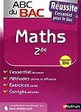 ABC du BAC Réussite Maths 2de...