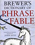 Brewer's Dictionary of Phrase and Fable (0304368008) by Brewer, E. Cobham