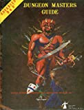 Advanced Dungeons & Dragons, Dungeon Masters Guide: Special Reference Work a Compiled Volume of Information Primarily Used by Advanced Dungeons & Dragons Game Referees, Including Combat Tables, Monster Lists and Encounters, Treasure and Magic Tables and D