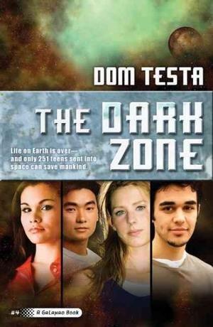 Dom Testa'sThe Dark Zone: A Galahad Book [Hardcover]2011 PDF