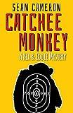Catchee Monkey: A Rex & Eddie Mystery (Rex & Eddie Mysteries Book 1)