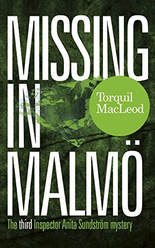 Missing in Malmo (Inspector Anita Sundstrom Mysteries)