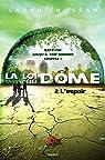 La loi du dôme, tome 2 : L'espoir