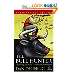 The Bull Hunter: Tracking Today's Hottest Investments (Agora Series)