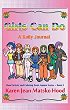 Girls Can Do A Daily Journal Hood Activity and Coloring Book Journal Series 5