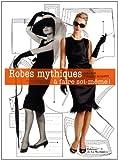 echange, troc Sara Alm, Hannah McDevitt - Robes mythiques : A faire soi-même !
