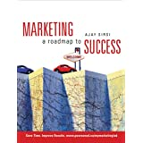 Marketing: A Roadmap to Success, First Edition with MyMarketingLabby Ajay K. Sirsi