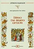 Libro de buen amor (Odres Nuevos) (Spanish Edition)