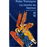 La cloche du lpreuxpar Peter Tremayne