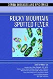 Rocky Mountain Spotted Fever (Deadly Diseases & Epidemics)