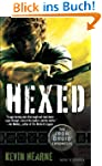 Hexed: The Iron Druid Chronicles, Boo...