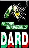 echange, troc Frédéric Dard - Le tueur en pantoufles