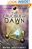 The Crucible of Dawn (Science Fiction Adventure) (Lodestone Book 3)