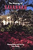 img - for By Peter Beney Majesty Of Savannah, The (Majesty Architecture) [Hardcover] book / textbook / text book
