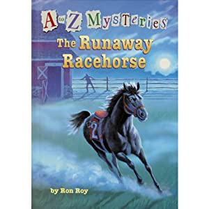 A to Z Mysteries: The Runaway Racehorse | [Ron Roy]