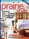 img - for Romantic Prairie Style Magazine Premiere Issue Summer 2012 (Premiere issue: (the new American style) Magazine, Premiere Issue, FIRST ISSUE EVER SUMMER) book / textbook / text book