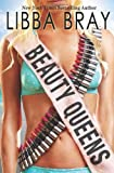 Beauty Queens (0439895987) by Bray, Libba