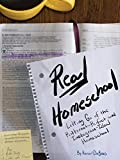 Real Homeschool: Letting Go of the Pinterest-Perfect and Instagram-Ideal Homeschool