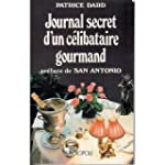 Journal secret d'un c�libataire gourmand