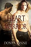 Heart of the Warrior (All the Kings Men Book 2)