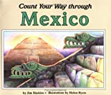 Count Your Way Through Mexico (0738318477) by Haskins, James