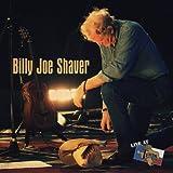 echange, troc Billy Joe Shaver - Live at Billy Bob's Texas