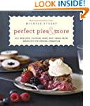 Perfect Pies & More: All New Pies, Co...