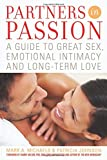 img - for Partners In Passion: A Guide to Great Sex, Emotional Intimacy and Long-term Love book / textbook / text book