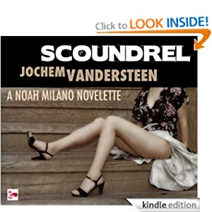 Scoundrel (A Noah Milano Novelette)