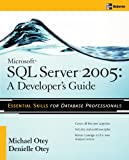 Michael Otey Microsoft SQL Server 2005 Developer's Guide