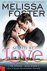 Seized By Love by Melissa Foster ebook deal