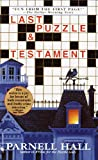 Last Puzzle & Testament. (0553581430) by Hall, Parnell.