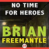 No Time for Heroes | [Brian Freemantle]