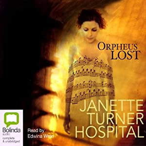 Orpheus Lost | [Janette Turner Hospital]